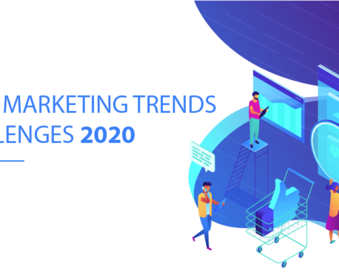 Digital Marketing Trends & Challenges 2020